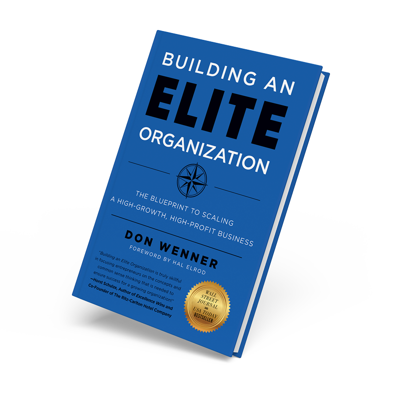 Building an Elite Organization: The Blueprint to Scaling a High-Growth, High-Profit Business